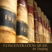 Concentration Music for Studying - Instrumental Study Music for Exam Study, to Focus on Learning, Improve Concentration and Brain Power