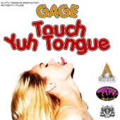 Touch Yuh Tongue - Single