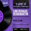 Relax-Ay-Voo (feat. Dick Stabile and His Orchestra) [Mono Version] - Single, Line Renaud & Dean Martin