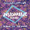 Unstoppable (feat. Eva Simons) [Will Sparks Remix]