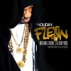 Flexin (feat. Meek Mill, Future, T.I. & Stuey Rock) - Single, DJ Holiday