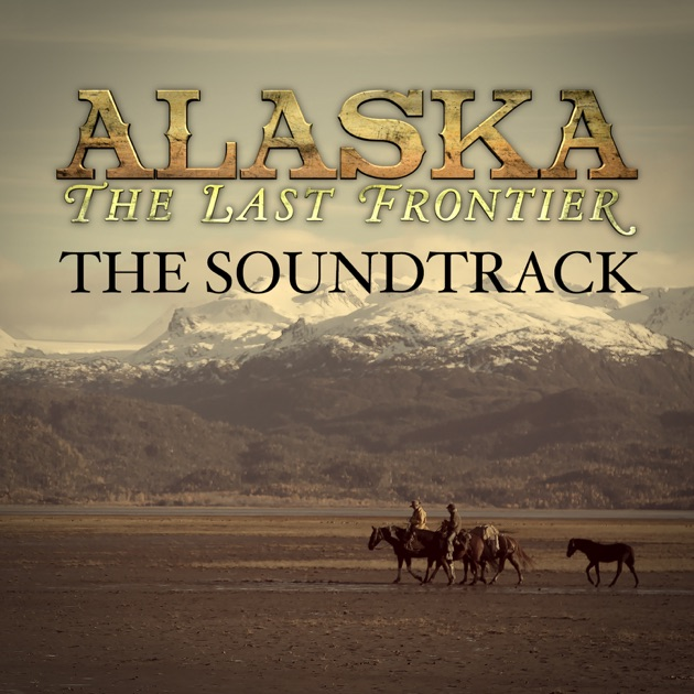 Alaska the last frontier theme song download