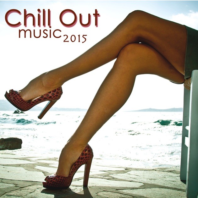 chill out music 2015 ultimate chillout music collection by chillout lounge music collective on. Black Bedroom Furniture Sets. Home Design Ideas