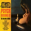 Stoned - Psych Versions of the Rolling Stones