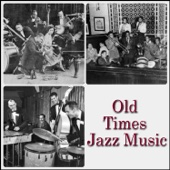 Old Times Jazz Music