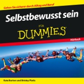 Selbstbewusst sein für Dummies - Kate Burton, Brinley Platts