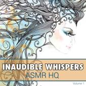 Asmr Inaudible Whispers Vol. 1