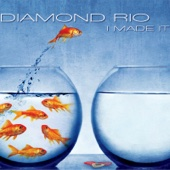 Diamond Rio - I Made It  artwork