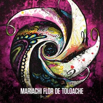 Mariachi Flor De Toloache – Mariachi Flor De Toloache