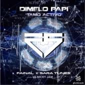 Dímelo Papi (feat. Nicky Jam) [Tamo Activo] - Single