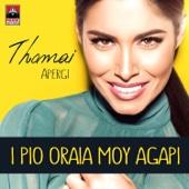 Thomai Apergi - I Pio Oraia Mou Agapi artwork