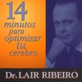 14 Minutos para Optimizar Tu Cerebro