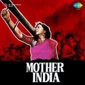 Mother India (Original Motion Picture Soundtrack)