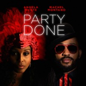 Angela Hunte & Machel Montano - Party Done artwork