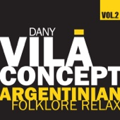 Argentinian Folklore Relax, Vol.2