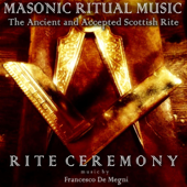 Masonic Ritual Music: The Ancient and Accepted Scottish Rite (Rite Ceremony)