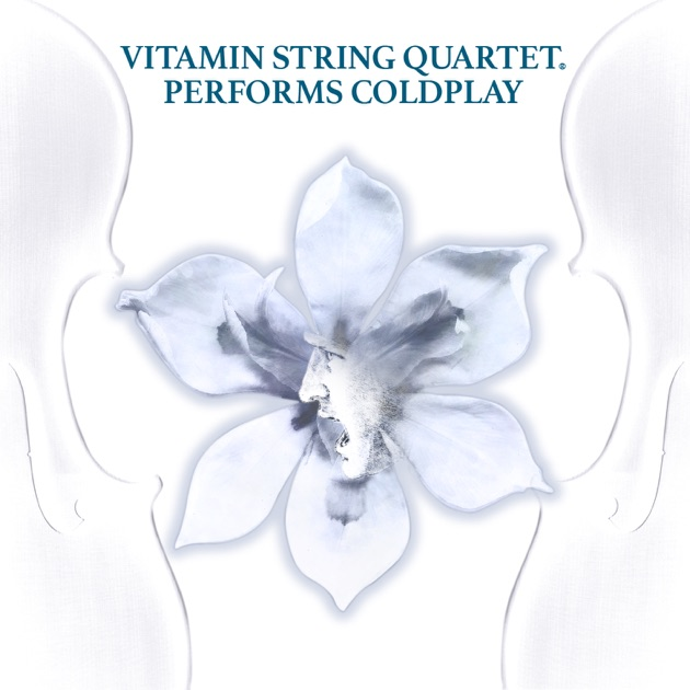 Vitamin String Quartet Performs Coldplay by Vitamin String Quartet
