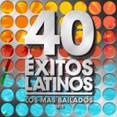 40 Éxitos Latinos 2015 - Los Más Bailados