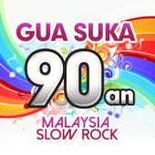 Gua Suka 90an - Malaysia Slow Rock