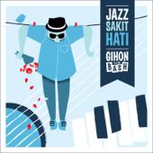 Jazz Sakit Hati