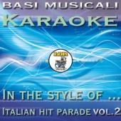 Basi Musicali Karaoke - Italian Hit Parade Vol.2