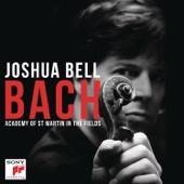 Violin Concerto No. 1 in A Minor, BWV 1041: I. Allegro - Joshua Bell & Academy of St. Martin in the Fields