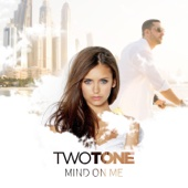 Two Tone - Mind On Me artwork