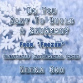 "Do You Want to Build a Snowman? (From ""Frozen"") - Neena Goh"