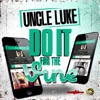 Do It for the Vine - Single, Uncle Luke