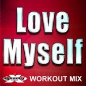 Love Myself (Workout Mix) - Dynamix Music