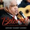 Boleros! (Hoy Se Casa Mi Amor / Sentencia) - Single, Arturo
