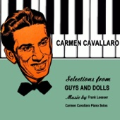 Carmen Cavallaro - Guys and Dolls: A Bushel and a Peck artwork