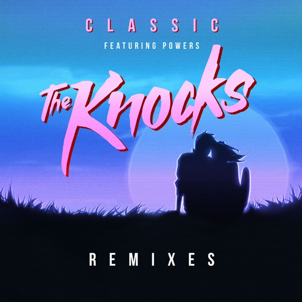 Classic (feat. Powers) [RAC Remix]
