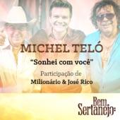 Sonhei Com Você (feat. Milionário & José Rico) - Single
