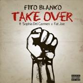 Take Over (feat. Sophia Del Carmen & Fat Joe) - Single