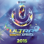 Ultra South Africa 2015 - Various Artists
