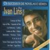 Os Sucessos de Novelas e Séries por Ivan Lins ジャケット写真