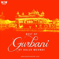 Best of Gurbani by Daler Mehndi - Daler Mehndi