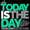 Today Is the Day: The Greatest Motivational Speeches
