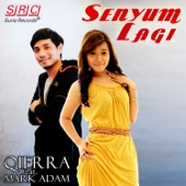 Senyum Lagi - Qierra & Mark Adam