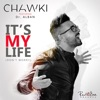 Chawki - Its My Life  Dont Worry  [feat. Dr. Alban]