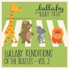 Lullaby Renditions of the Beatles, Vol. 2
