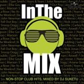 In the Mix (Mixed By DJ Suketu) - DJ Suketu