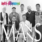 Inti Illimani Historico Canta a Manns