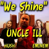 We Shine (feat. Eminem) - Single