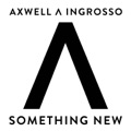 Axwell & Ingrosso Thinking About You