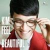 Beautiful - Single, Kim Feel