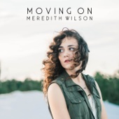 Meredith Wilson - Moving On - EP  artwork