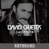 Dangerous (feat. Sam Martin) [Extended] - Single, David Guetta