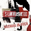 Nothing Is Over (EP), Sunrise Avenue